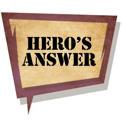 HERO'S ANSWER